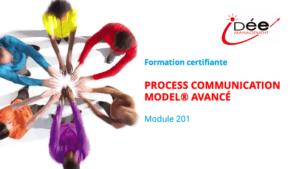 Formation Process Communication Model<sup>®</sup>– Avancé – Module 201<br>+ en option : Orientation Management
